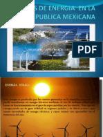 Fuentes de Energia en La Republica Mexicana