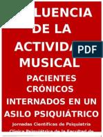 INFLUENCIA DE LA ACTIVIDAD MUSICAL EN PACIENTES CRÓNICOS INTERNADOS EN UN ASILO PSIQUIÁTRICO