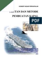 Urutan Dan Metode Pembuatan Kapal
