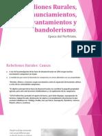 Rebeliones Rurales, Pronunciamientos, Levantamientos y Bandolerismo