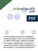 Impact of Globalization & IT on IR