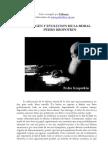 Pedro Kropotkin - Origen y Evolución de La Moral