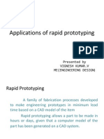 Applications of Rapid Prototyping