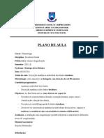 Plano de aula - Descrição anatômica de dentes decíduos