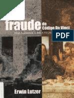 56764192 a Fraude Do Codigo Da Vinci Erwin Lutzer