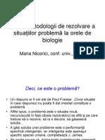 Metodologii de rezolvare a situaţiilor problemă la orele de biologie