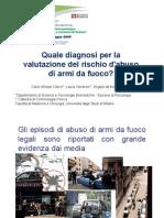Porto d'Armi e Sicurezza Quale Diagnosi Per La Valutazione Del Rischio Di Abuso Di Armi Da Fuoco