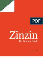 Zinzin Naming Guide