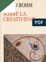 135279389 Bohm David Sobre La Creatividad PDF