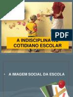 A+Indisciplina+No+Cotidiano+Escolar Joelma