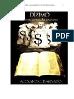 Dízimo-A mentira contada a 2000 anos(a galinha dos ovos de ouro da igreja)