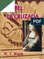 Isabel, La Cruzada - W. T. Walsh.pdf