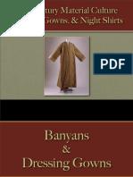 Male Dress - Banyans, Gowns & Night Shirts