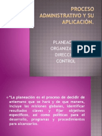 Proceso Administrativo y Su Aplicacic3b3n