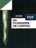 Jack Finney - Os Invasores de Corpos