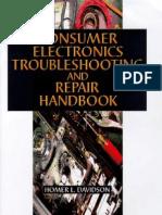 Consumer Electronics Troubleshooting and Repair Handbook