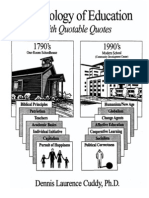A CHRONOLOGY OF EDUCATION WITH QUOTABLE QUOTES by Dennis Laurence Cuddy, PhD.