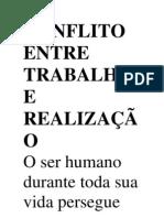 CONFLITO ENTRE TRABALHO E REALIZAÇÃO