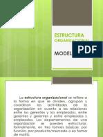 PRESENTACION ESTRUCTURA ORGANIZACIONAL MODELOS.pptx