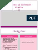 Síndromes de disfunción tiroidea