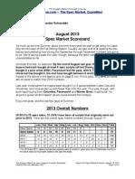Scoggins Report - August 2013 Spec Market Scorecard