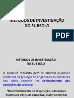 MÉTODOS DE INVESTIGAÇÃO DO SUBSOLO