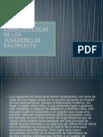 POSICIONES Y CARACTERÍSTICAS DE LOS JUGADORES DE BALONCESTO