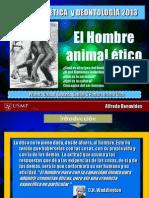 PRESENAQTACION EL HOMBRE ANIMAL ETICO.ppt