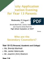 Year 13 Parents Uni App Night 21 August 2013