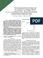 Análisis de la incorporación de un banco dereactores en la estación Las Brujas 500 kVcomo consecuencia de la autoexcitación de lacentral térmica Punta del Tigre