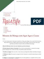 Mousse de Manga Com Agar Agar e Cacau _ Tips4Life