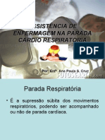 ASSISTÊNCIA DE ENFERMAGEM NA PARADA CARDIO RESPIRATÓRIA