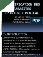 CLASSIFICATION DES PARASITES D'INTERET MEDICAL