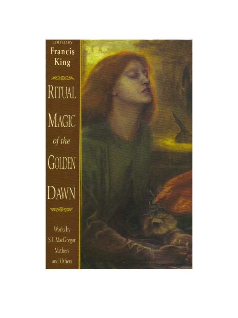 Ritual Magic of the Golden Dawn- King, Francis