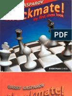 Immortal Version - Checkmate - My First Chess Book - Kasparov
