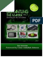 Dismantling the Matrix_ Serenity for the - Moreno, Baz