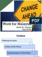 Work For Malaysia