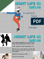 Night Life in Delhi