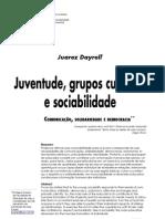 DAYRELL - Juventude, Grupos Culturais e Sociabilidade.[1]