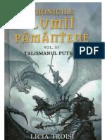 Troisi, Licia - Cronicile Lumii Pamantene 3 - Talismanul Puterii(v1.0)