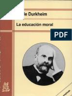 DURKHEIM, Emilio, La educación moral Introducción la moral laica