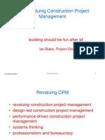 Revaluing Construction Project Management