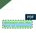 Belief Part 1-10- Believers Are the Best of Creatures