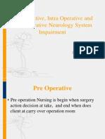 Pre, Intra, Post Operative Neurologi Syster Impairment - Dr. Masliani