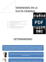 El Determinismo en La Conducta Criminal