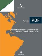 Libro. Marcelo Carmagnani. Constitucionalismo y Orden Liberal en America Latina 1850 1920