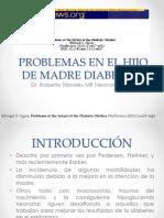 PROBLEMAS EN EL HIJO DE MADRE DIABÉTICA