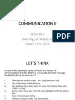 Communication II Session II