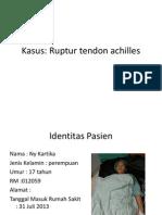 Ruptur Tendon Achilles-Kartika