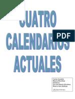 Cuatro calendarios actuales.